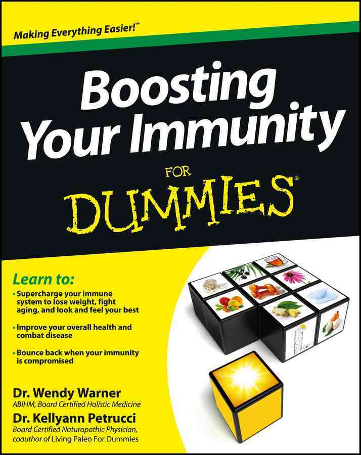 Boosting Your Immunity for Dummies By Warner, Wendy/ Petrucci, Kellyann